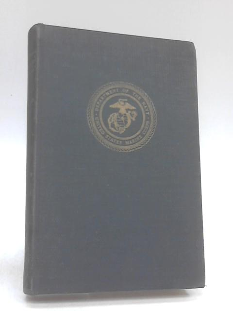 US Marine Operations in Korea 1950-1953 Volume 1: The Pusan Perimeter by Lynn montross