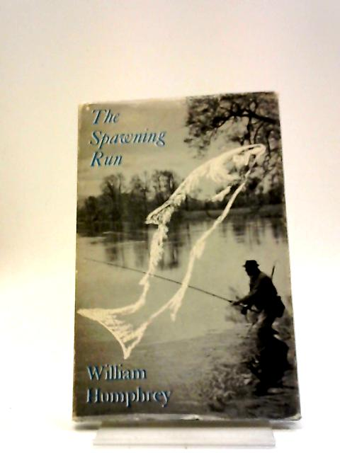 The Spawning Run by William Humphrey