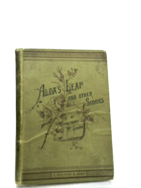 Alda's Leap and Other Stories by The Hon'ble Mrs. Greene