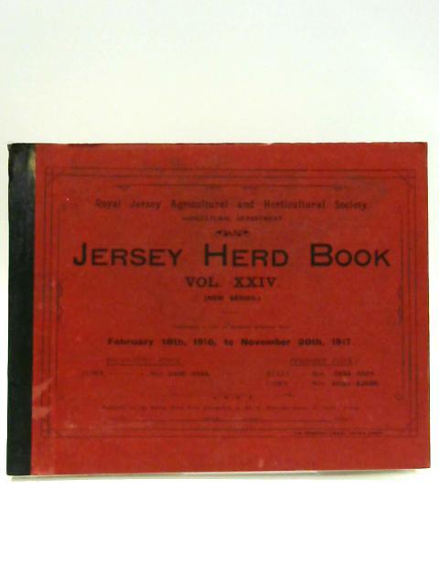Jersey Herd Book Vol. XXIV: Feb 18th 1916 - Nov 20th 1917 by Unknown