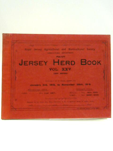 Jersey Herd Book Vol XXV: January 3rd 1918 - November 28th 1919 by Unknown