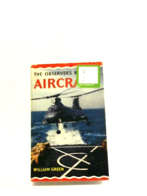 The Observer's Book of Aircraft. 1968 Edition. by William Green