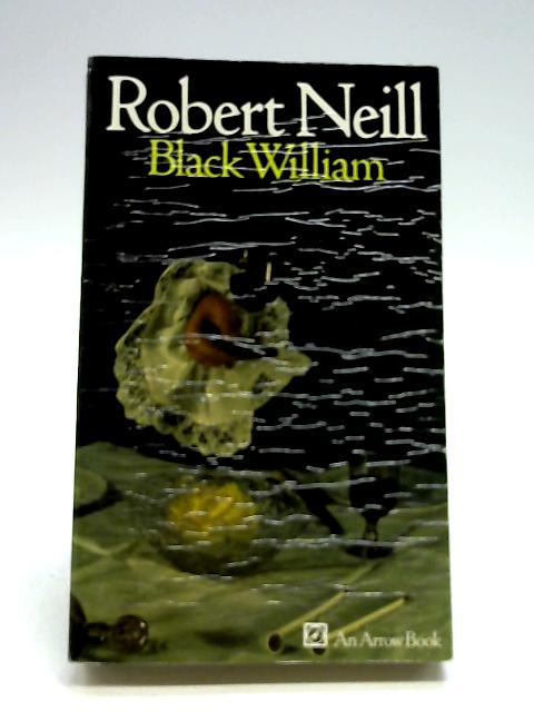 Black William by Neill, Robert