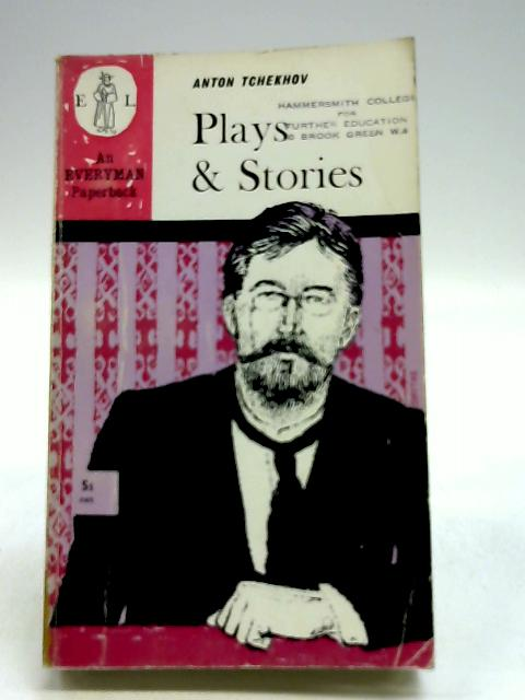 Plays & Stories by Anton Tchekhov