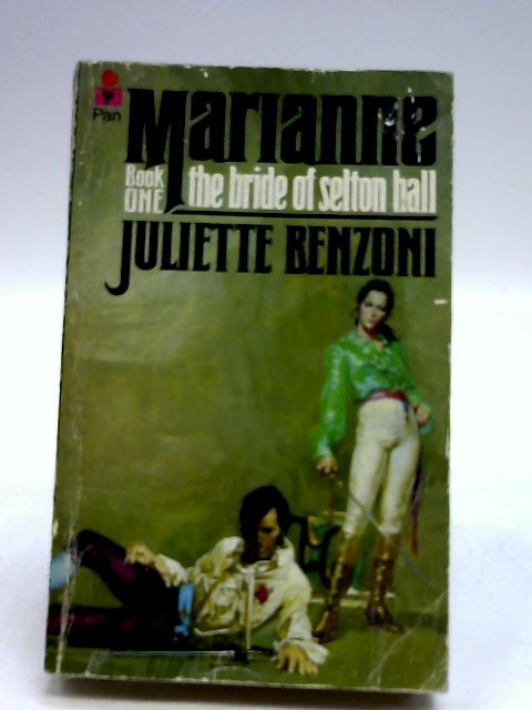 The Bride of Selton Hall by Benzoni