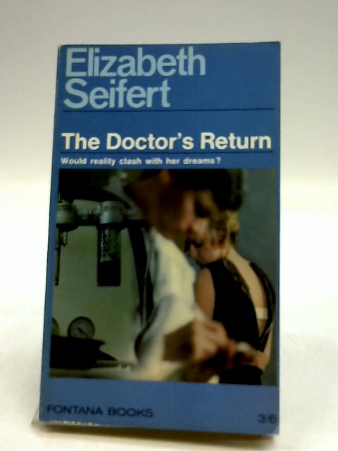 The Doctor's Return by Seifert, Elizabeth