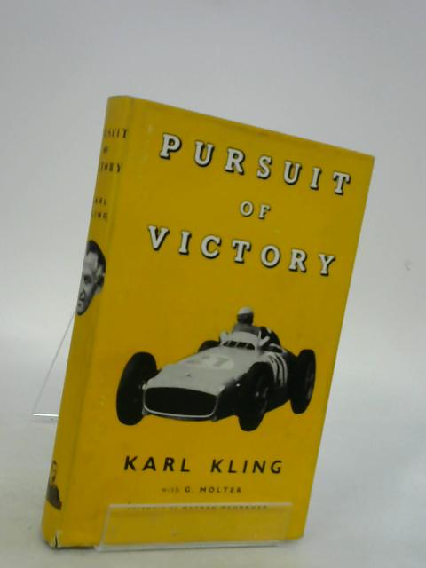 Pursuit of Victory by Karl Kling