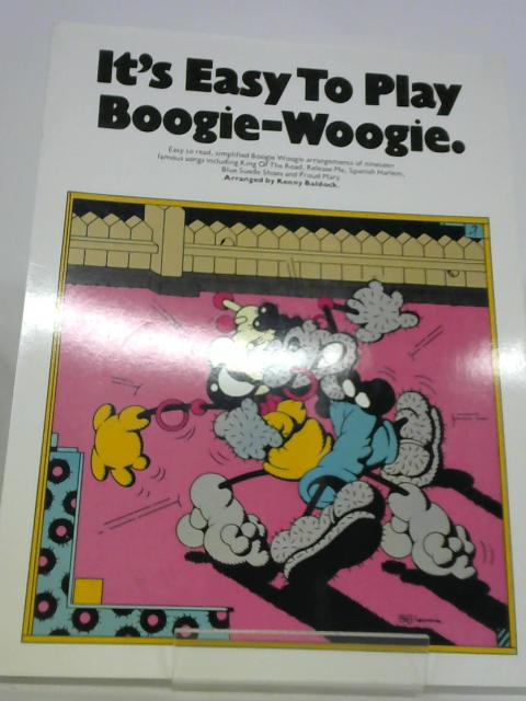 It's Easy to Play Boogie-Woogie by K.Baldock