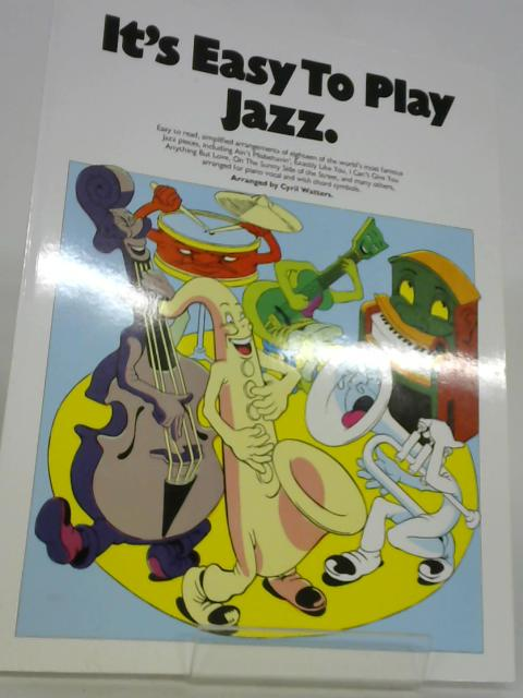 It's Easy To Play Jaz by C.Watters