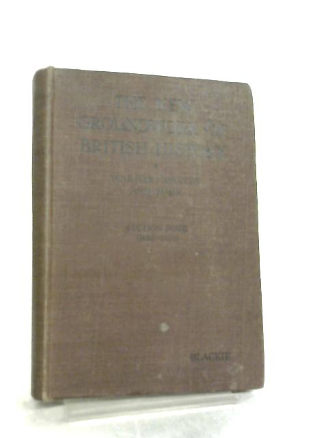 New Groundwork of British History Section Four by George Townsend Warner