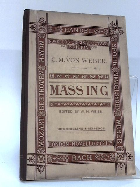 Mass in G in Vocal Score by W.H. Weiss