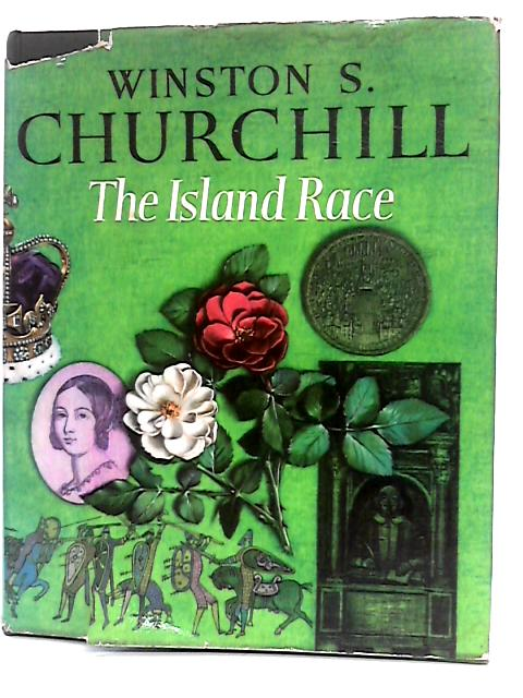 The Island Race by W.S.Churchill