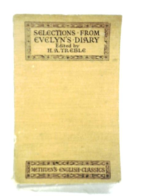Selections From Evelyn's Diary by H.A.Treble