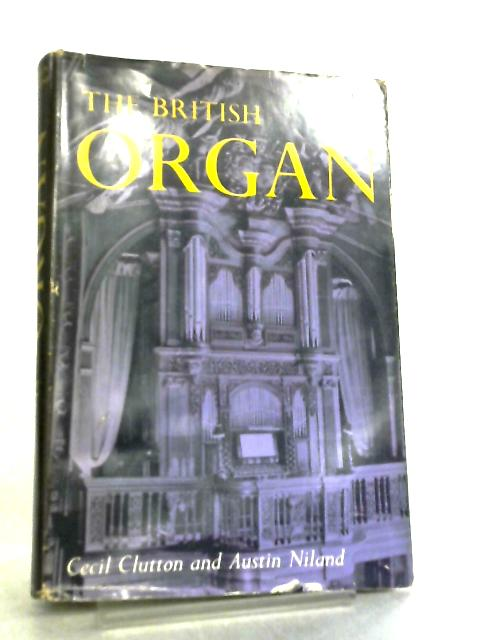 The British Organ by Cecil Clutton