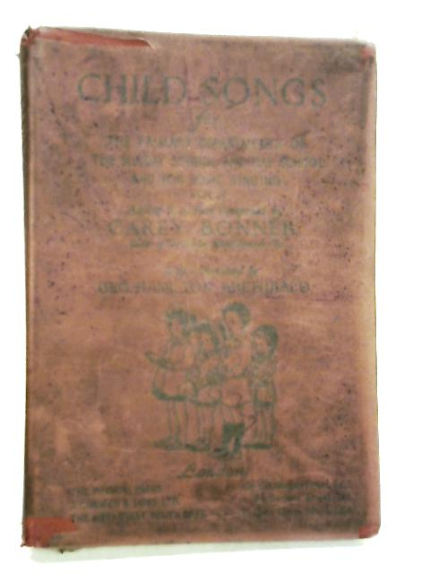 Child Songs by Bonner, Carey