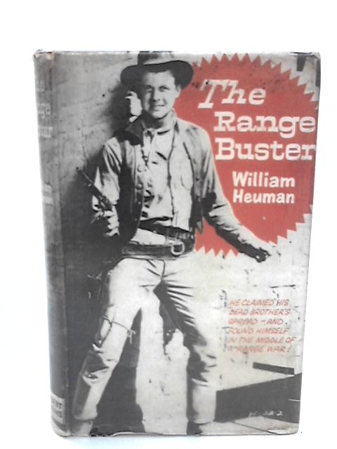The Range Buster by Heuman, William