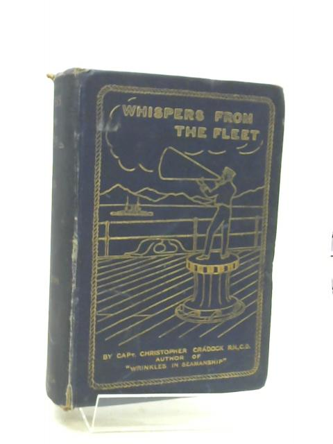 Whispers From the Fleet by Cradock, Captain Christopher