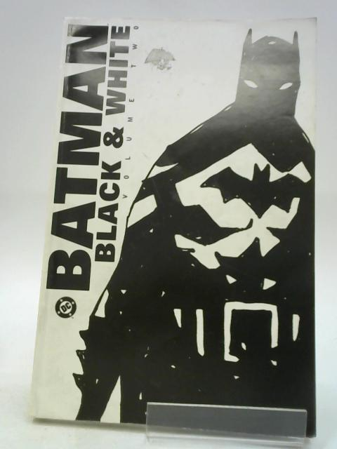 Batman Black & White volume TWO by Varios