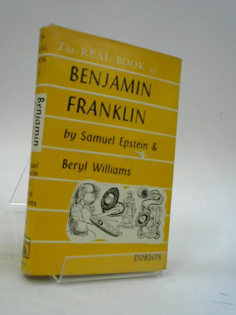 Benjamin Franklin (Real Book) by Epstein, Samuel