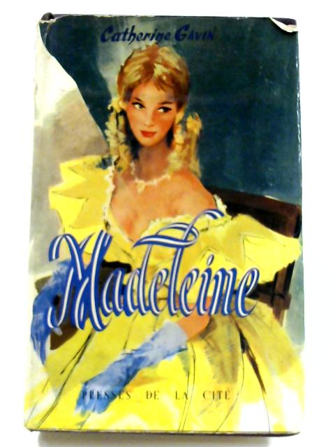 Madeleine by Catherine Gavin