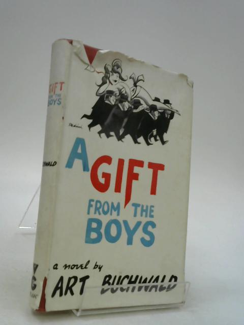 A Gift From the Boys by Art Buchwald ~