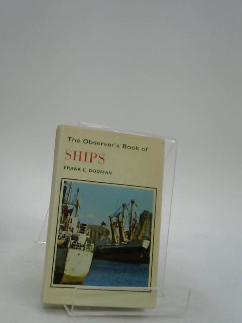 The Observer's Book of Ships (Observer's Pocket) by Dodman, Frank E.