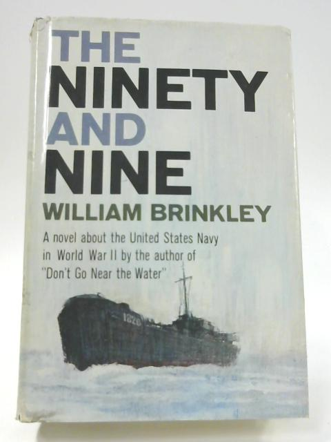The Ninety and Nine by William Brinkley