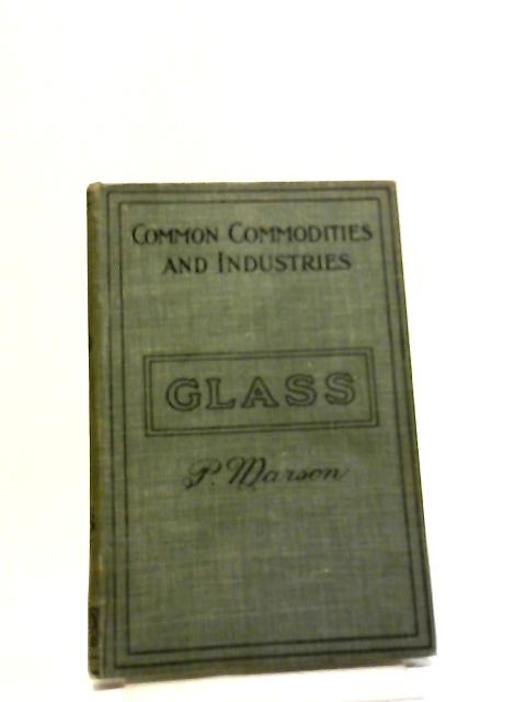 Glass Manufacture by Marson