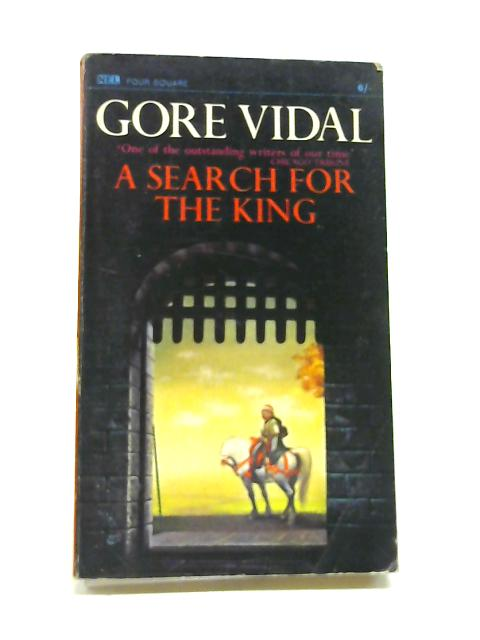 A search for the King: A 12th century legend by Vidal, Gore