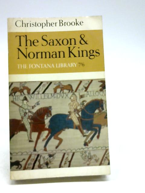 Saxon and Norman Kings, The by Brooke, Christopher