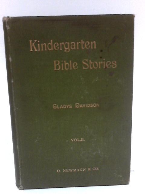 Kindergarten Bible Stories by Gladys davidson