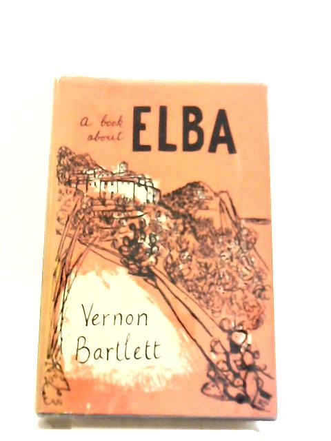 A Book About Elba by Vernon Bartlett