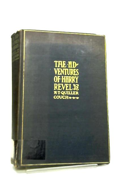 The Adventures of Harry Revel by A. T. Quiller-Couch