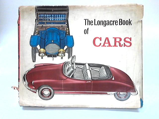 The Longacre Book of Cars by Anon