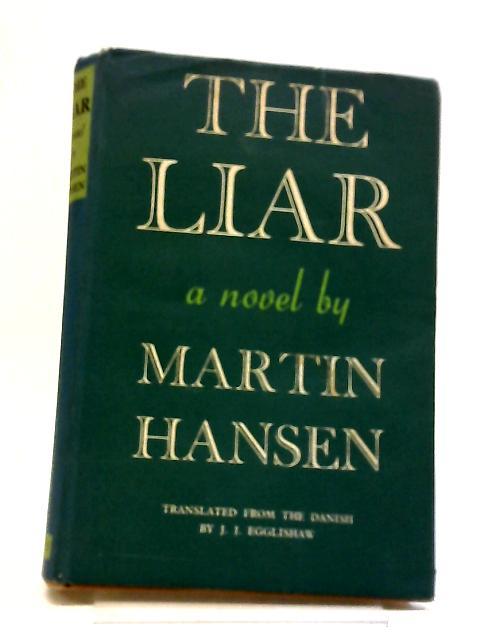 The Liar by Martin A Hansen