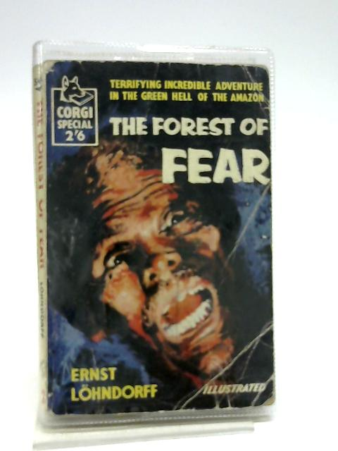 The forest of fear (Corgi books;no.490) by Lohndorff, Ernst