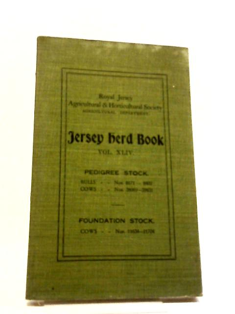 Jersey Herd Book Volume XLIV By Anon