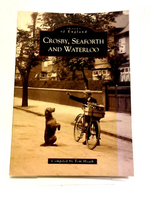 Crosby Seaforth And Waterloo by Tom Heath