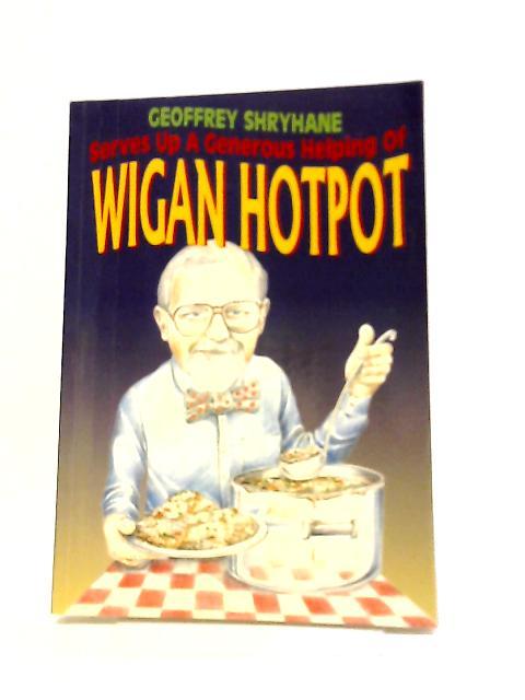 Wigan Hotpot by Geoffrey Shryhane