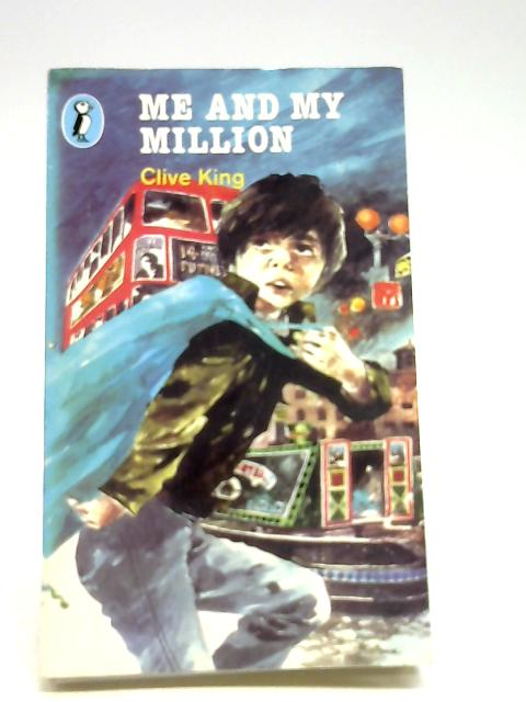 Me and My Million (Puffin Books) by King, Clive