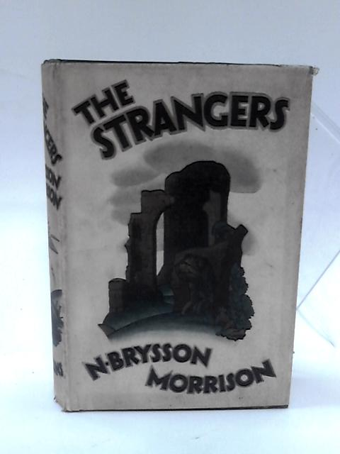 The Strangers. by Morrison, N. Brysson