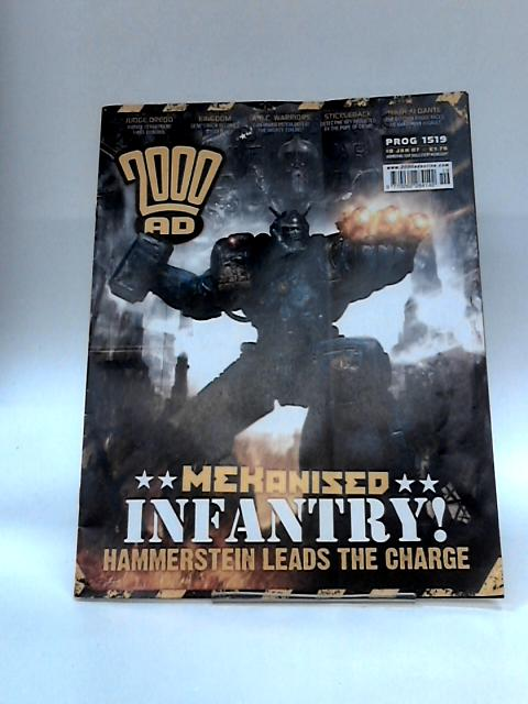 2000 ad: Mekanized Infantry Hammerstein Leads the Charge. Issue 1519 (10 January 2007) by Anon