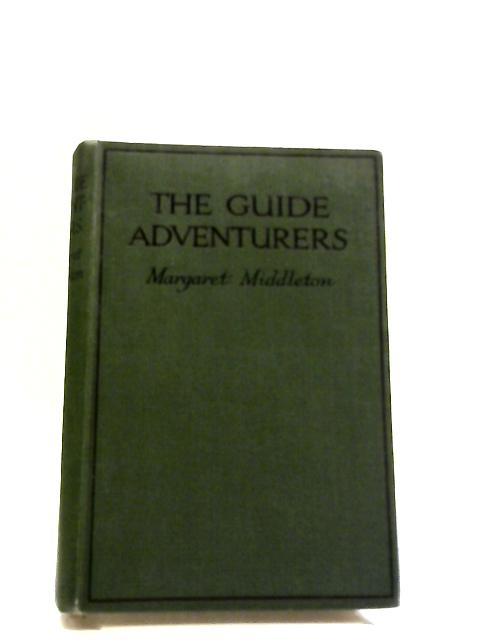 The Guide Adventures by Margaret Middleton