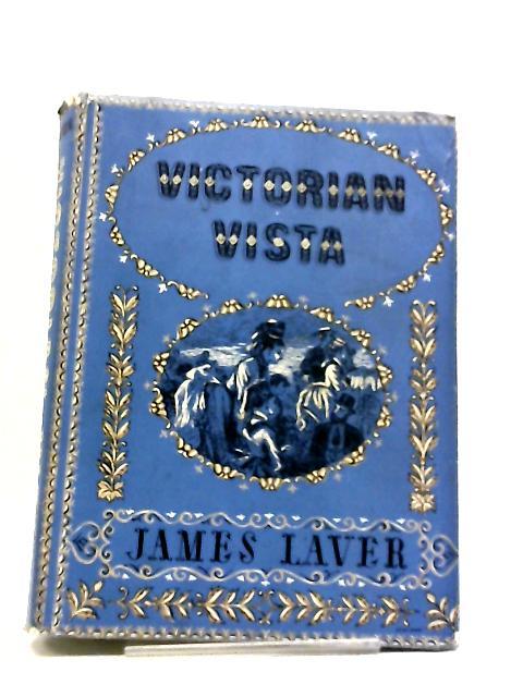 Victorian Vista by James Laver