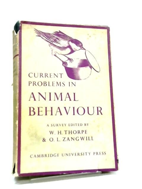 Current Problems in Animal Behaviour by William Homan Thorpe