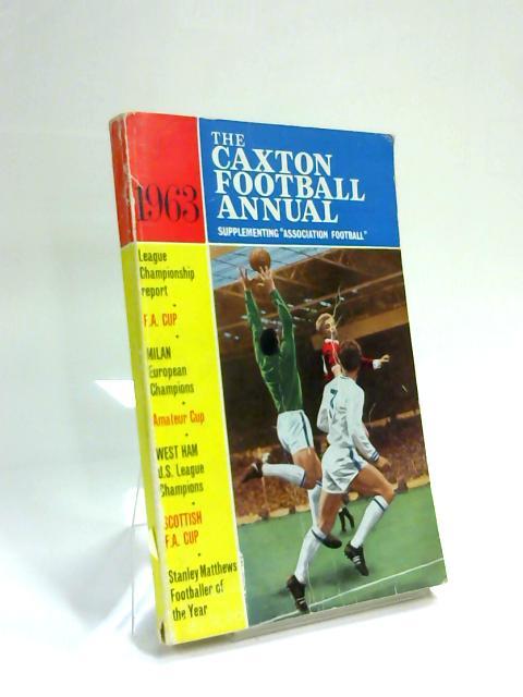 The Caxton Football Annual 1963 by A H Fabian