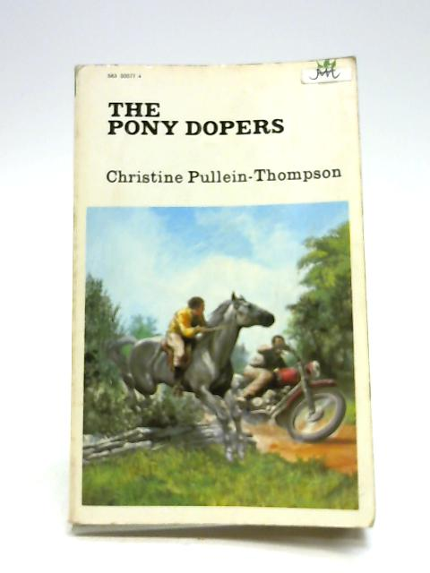The Pony Dopers by Pullein-Thompson, Christine