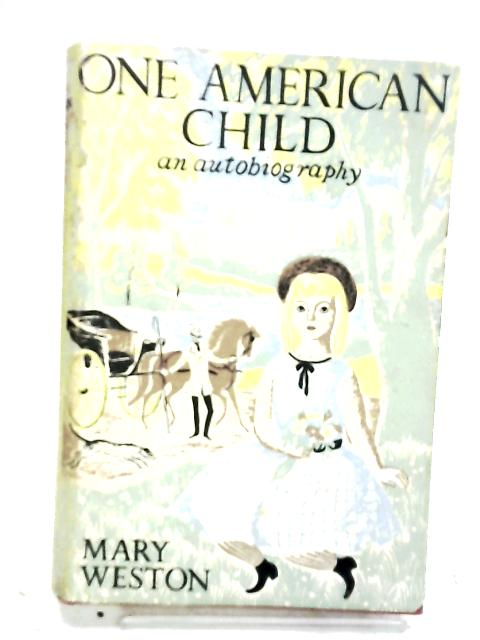 One American Child by Mary Weston