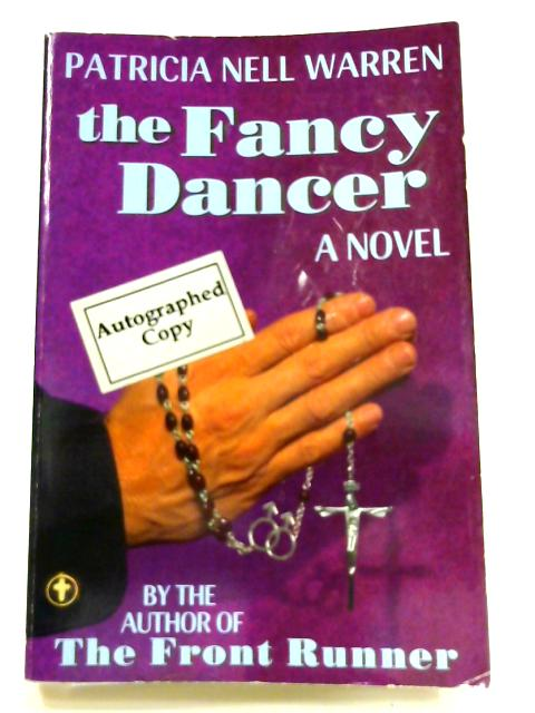 The Fancy Dancer by Patricia Nell Warren