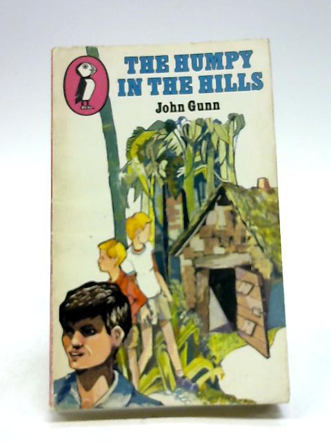 The Humpy in the Hills by Gunn, John